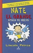 Nate el grande # 2: Ataca de nuevo Spanish Edition Big Nate Strikes Again B