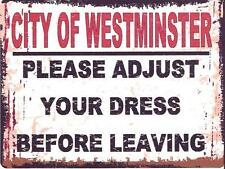 PLEASE ADJUST YOUR DRESS BEFORE LEAVING  METAL SIGN RETRO VINTAGE STYLE SMALL