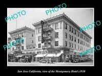 OLD LARGE HISTORIC PHOTO OF SAN JOSE CALIFORNIA, THE MONTGOMERY HOTEL c1930