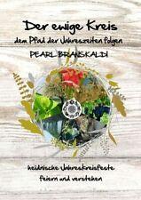 Der ewige Kreis - dem Pfad der Jahreszeiten folgen (Buch)