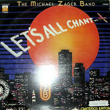 """THE MICHAEL ZAGER BAND - LET'S ALL CHANT LP 12"""" SPAIN 1978 GOOD CONDITION"""
