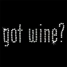 Rhinestone Transfer - Hot Fix Motif -  Got Wine