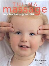 TUI NA MASSAGE For a Healthier, Brighter Child . Pb.New