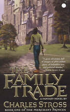 The Family Trade by Charles Stross (Paperback, 2005)