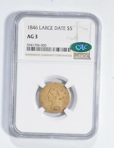 AG3 1846 $5 Liberty Head Gold Half Eagle - Large Date - CAC - NGC Low Ball *2729