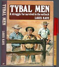 Outback Western Australian Life TYBAL MEN 288pg EC+ Struggle For Survival KAYE