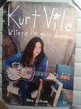 Kurt Vile B'lieve I'm goin down LP  Official Promo Poster