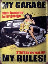 My Garage my Rules Pin Up Blechschild Schild Blech Metall Tin Sign 30 x 40 cm