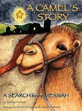 A Camel's Story, a Search for the Messiah (Hardback or Cased Book)
