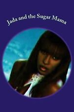 Jada and the Sugar Mama : How Much Baby? by Eboni Johnson (2016, Paperback)