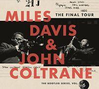 Miles and John Coltrane Davis - The Final Tour The Bootleg Series Vol 6 [CD]
