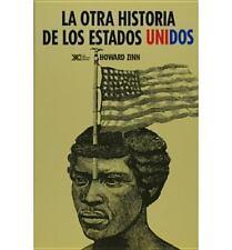 La otra historia de los Estados Unidos (desde 1492 hasta hoy) (Spanish Edition)