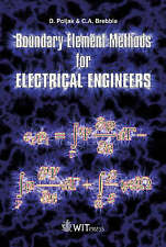 Boundary Element Methods for Electrical Engineers (Advances in Electrical Engin