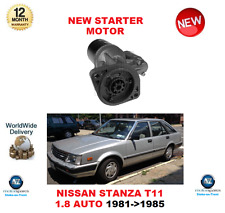 FOR NISSAN STANZA T11 1.8 1981-1985 AUTOMATIC NEW STARTER MOTOR ** OE QUALITY **