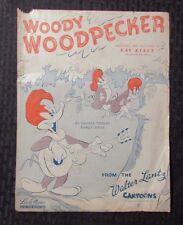 1947 WOODY WOODPECKER Sheet Music GD+ 2.5 Walter Lantz Cartoons - Leeds Music