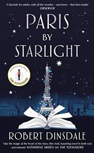 Paris By Starlight, Very Good Condition Book, Dinsdale, Robert, ISBN 1529100453
