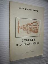 MIDI PYRENEES:CASTRES A LA BELLE EPOQUE JEAN CLAUDE SOUYRI