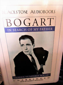 Bogart: In Search of My Father  Unabridged on 6 cassettes Blackstone audiobooks