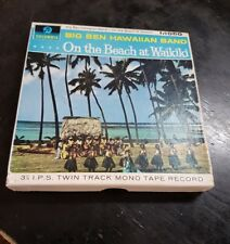ON THE BEACH AT WAIKIKI  BIG BEN HAWAIIAN BAND 3 3/4 TWIN TRACK MONO TAPE RECORD