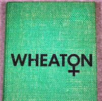 1975 WHEATON COLLEGE Norton Massachusetts YEARBOOK WC Nike LIBERAL ARTS Mass MA