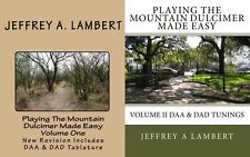 PLAYING THE MOUNTAIN DULCIMER MADE EASY INSTRUCTION BOOKS VOL I & VOL II