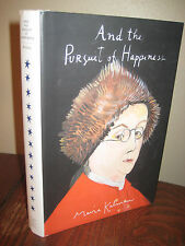 1st Edition AND THE PURSUIT OF HAPPINESS Maira Kalman FIRST PRINTING Illustrated