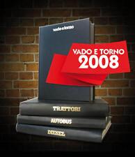 Rivista VADO E TORNO rilegata 2008
