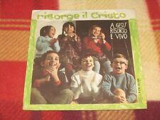 """RISORGE IL CRISTO / A GESU' RISORTO E VIVO Edizioni Paoline F-CV 45.102 LP 7"""""""