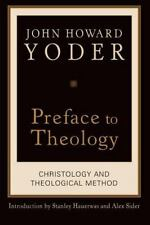 Preface to Theology: Christology and Theological Method-ExLibrary
