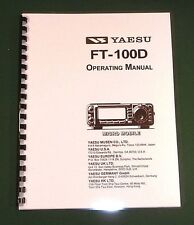 Yaesu FT-100D Instruction Manual - Premium Card Stock Covers & 32 LB Paper!