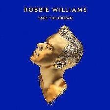 Take the Crown di Robbie Williams (2012) CD