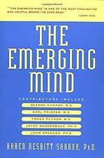 Emerging Mind : New Discoveries in Consciousness Paperback Karen Nesbitt Shanor