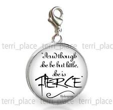 Shakespeare Quote She is Fierce Glass Top 20mm Clip On Charm for Bracelet Gift