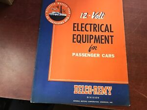 GMC Anderson !! 12- VOLT ELECTRICAL EQUIPMENT FOR PASSENGER CARS !! Delco-Remy *