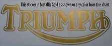 Triumph sticker Gold Metallic or any color Bonneville Trident Tiger Thunderbird