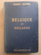 JOANNE : GUIDE DE LA BELGIQUE ET HOLLANDE, 1911. Plans et cartes dépliantes
