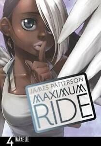 Maximum Ride: The Manga, Vol. 4 - Paperback By Patterson, James - GOOD