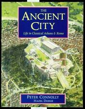 The Ancient City: Life in Classical Athens and Rome-ExLibrary