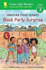 Green Light Readers Level 3: Bradford Street Buddies : Block Party Surprise...