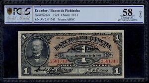 ECUADOR 1 SUCRE BANCO DEL PICHINCHA NOV-1921 PICK # S222a PCGS 58 CHOICE AU OPQ