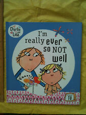 I'm Really Ever So Not Well by Lauren Child (Hardback, 2007)