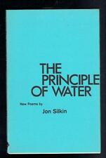 Silkin, Jon; The Principle Of Water. New Poems. Carcanet Press 1976 Good. Signed