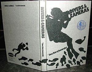 DIVERS & CAMERAS Joe Strykowski 1st Ernie Duerksen UNDERWATER Photography DIVING