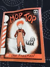 Mop Top: Story and Pictures by Don Freeman (Paperback Copy)