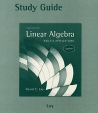 Study Guide to Linear Algebra and Its Applications, 3rd Edition by David C. Lay