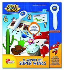 Il mondo di Super Wings Maxilibro con penna parlante Nuovo Lisciani Libro illus.