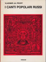 Propp, I canti popolari russi, Einaudi, 1966, narratologia, Russia, etnologia