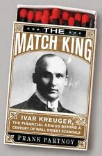 The Match King: Ivar Kreuger