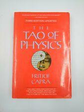 THE TAO OF PHYSICS by FRITJOF CAPRA Third Edition Updated modern physics Buddha