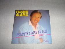 FRANK ALAMO 45 TOURS GERMANY QUALQUE CHOSE EN ELLE